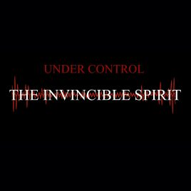 THE INVINCIBLE SPIRIT – Under Control (digital download)