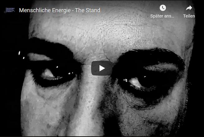 Menschliche Energie - The Stand