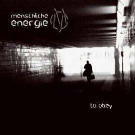 MENSCHLICHE ENERGIE – to obey (Audio CD)